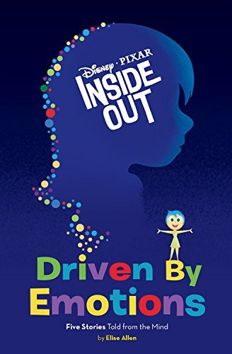 Disney Book Group Inside Out Driven By Emotions