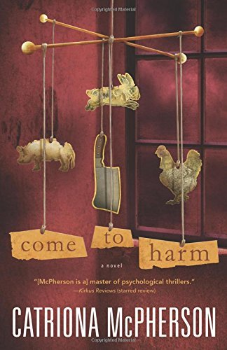 Catriona Mcpherson Come To Harm