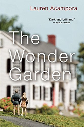 Lauren Acampora The Wonder Garden