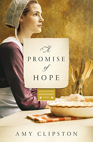 Amy Clipston A Promise Of Hope