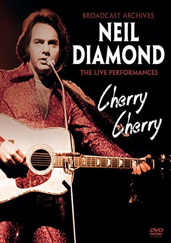 Neil Diamond Cherry Cherry