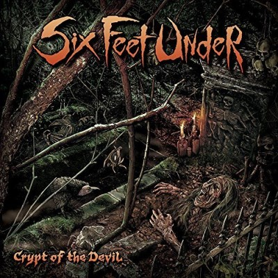 Six Feet Under Crypt Of The Devil