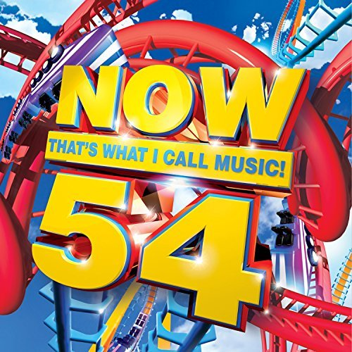 Now That's What I Call Music! Now 54 That's What I Call Mus Now 54 That's What I Call Mus