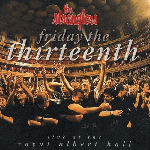 Stranglers Friday The 13th Live At The Friday The 13th Live At The