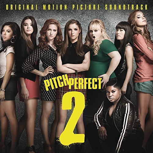 Pitch Perfect 2 Soundtrack Soundtrack