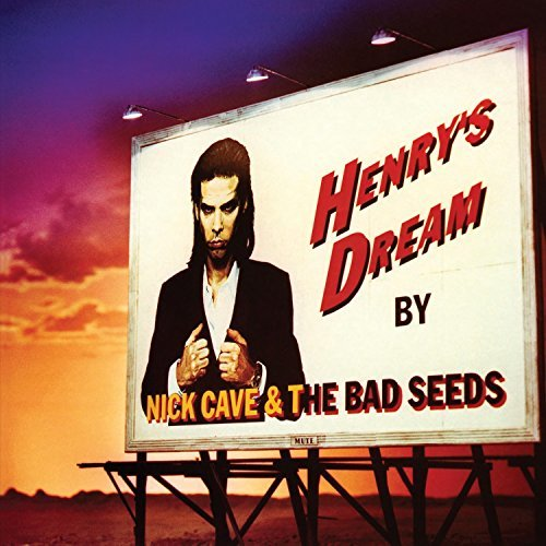 Nick & Bad Seeds Cave Henry's Dream Henry's Dream