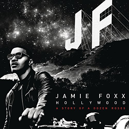 Jamie Foxx Hollywood Explicit Version Hollywood