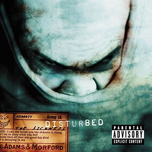 Disturbed Sickness Explicit Version Sickness