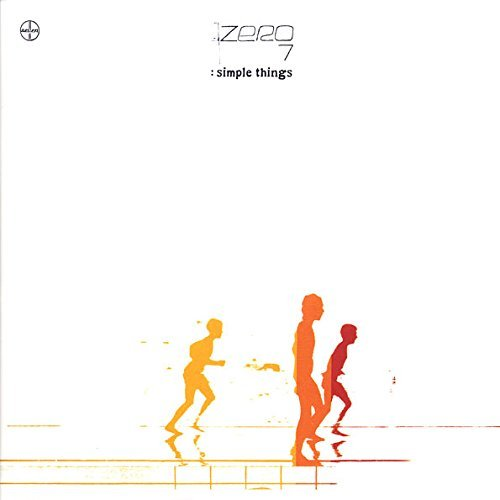 Zero 7 Simple Things Simple Things