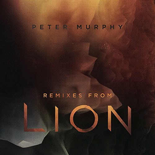 Peter Murphy Remixes From Lion