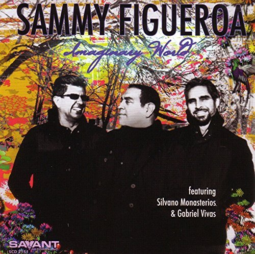 Sammy Figueroa Imaginary World
