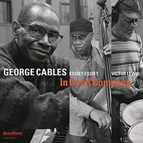 George Cables In Good Company In Good Company