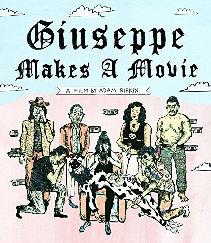 Giuseppe Makes A Movie Giuseppe Makes A Movie