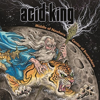 Acid King Middle Of Nowhere Center Of Ev Middle Of Nowhere Center Of Ev