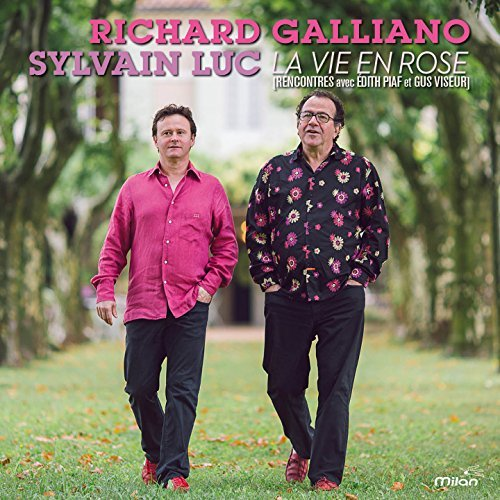 Galliano Richard Luc Sylvain La Vie En Rose La Vie En Rose
