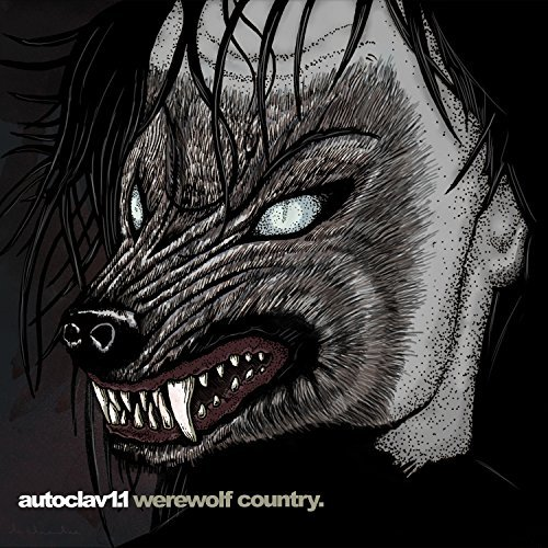 Autoclav1.1 Werewolf Country