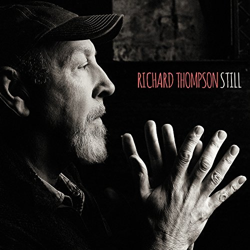 Richard Thompson Still Still