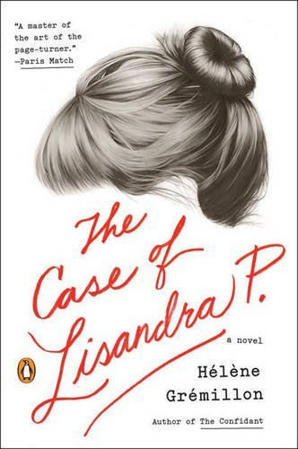 Helene Gremillon The Case Of Lisandra P.