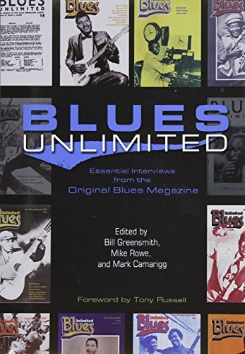 Bill Greensmith Blues Unlimited Essential Interviews From The Original Blues Maga