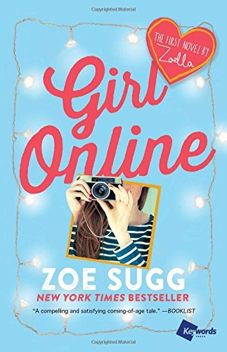 Zoe Sugg Girl Online The First Novel By Zoella Not For Online