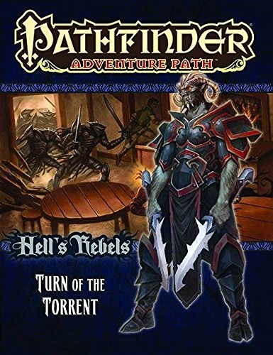 Mike Shel Pathfinder Adventure Path Hell's Rebels Part 2 Turn Of The Torrent