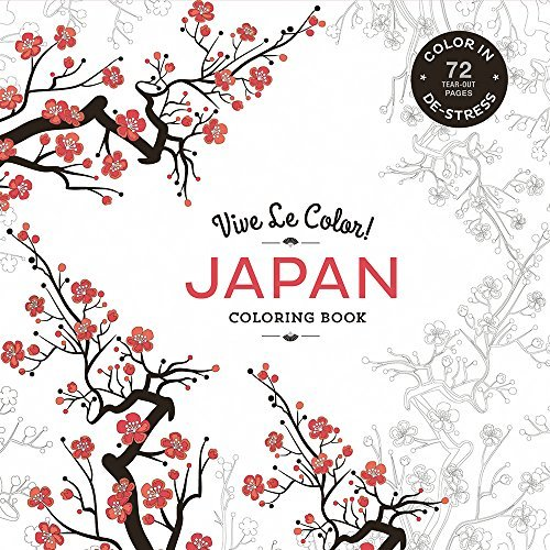 Abrams Noterie Vive Le Color! Japan (adult Coloring Book) Color In; De Stress (72 Tear Out Pages)