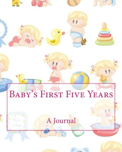 Baby Book Baby's First Five Years A Journal