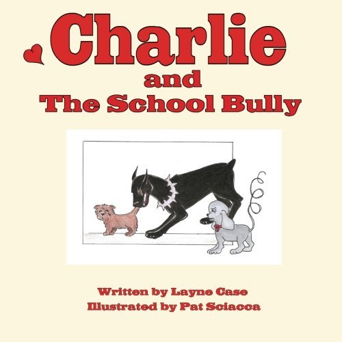 Layne Case Charlie And The School Bully