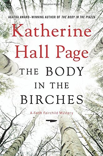 Katherine Hall Page The Body In The Birches A Faith Fairchild Mystery