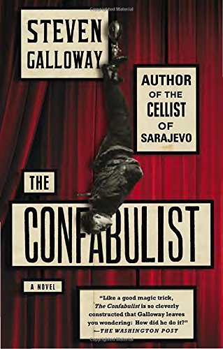 Steven Galloway The Confabulist