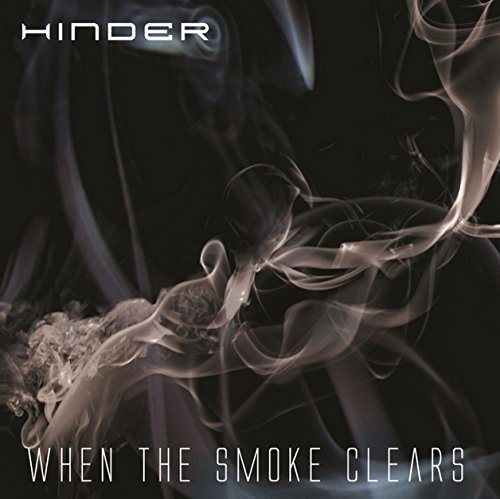 Hinder When The Smoke Clears When The Smoke Clears