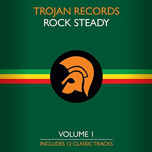 The Best Of Trojan Rock Steady Vol. 1 Vol. 1
