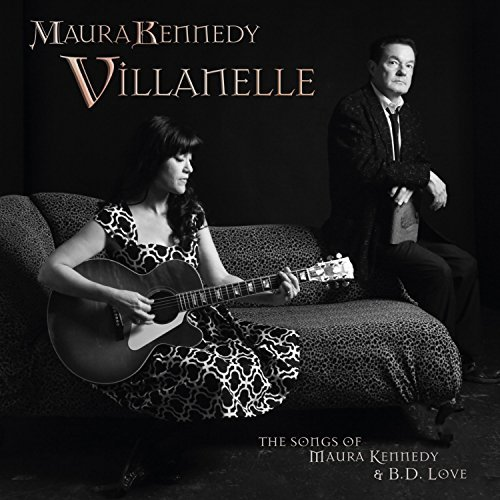 Maura Kennedy Villanelle The Songs Of Maura
