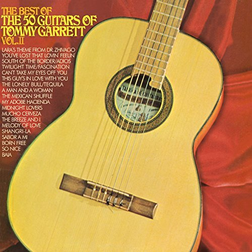 Tommy Garrett Best Of The 50 Guitars Of Tomm
