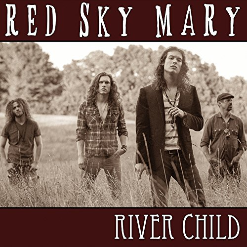 Red Sky Mary River Child River Child