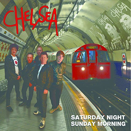 Chelsea Saturday Night & Sunday Mornin