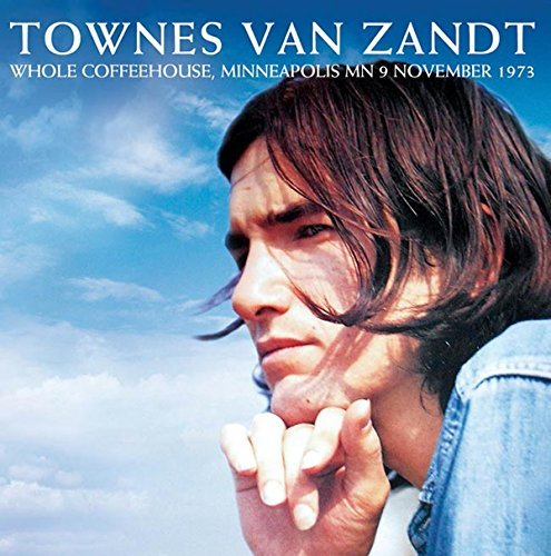 Townes Van Zandt Whole Coffeehouse Minneapolis