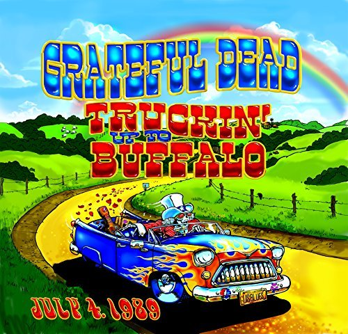 Grateful Dead Truckin Up To Buffalo July 4
