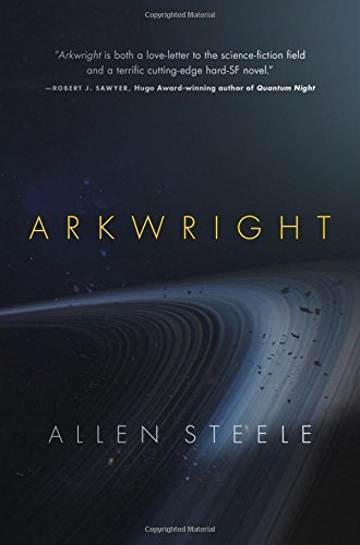 Allen Steele Arkwright