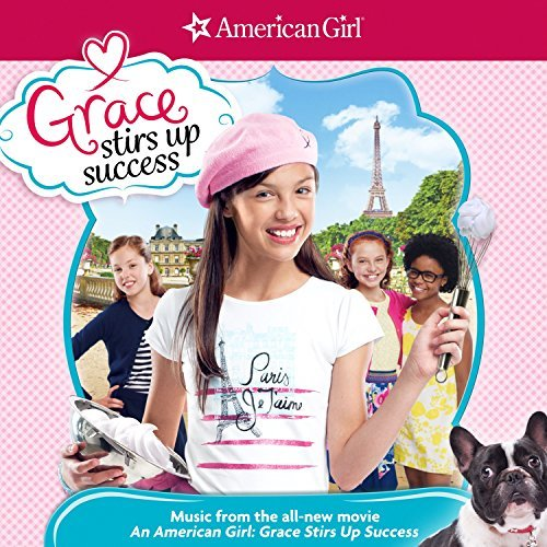 Various Artist American Girl Grace Stirs Up