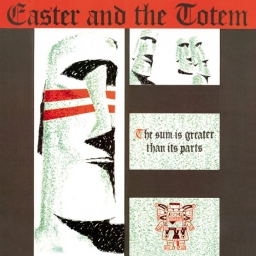 Easter & The Totem Sum Is Greater Than Its Parts Lp