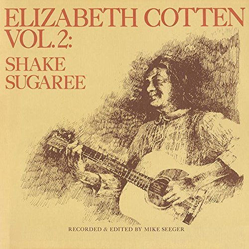 Elizabeth Cotten Shake Sugaree Volume 2 Lp