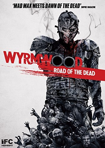 Wyrmwood Road Of The Dead Gallagher Bradey Burchill Gallagher Bradey Burchill