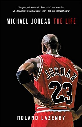 Roland Lazenby Michael Jordan The Life