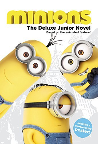 Sadie Chesterfield Minions The Deluxe Junior Novel