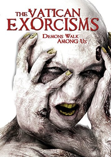 Vatican Exorcisms Vatican Exorcisms