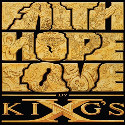 King's X Faith Hope Love Faith Hope Love