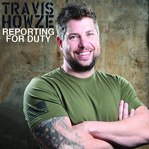 Travis Howze Reporting For Duty Explicit Version Reporting For Duty