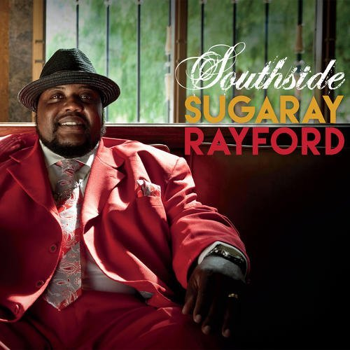 Sugaray Rayford Southside