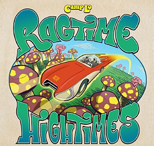 Camp Lo Ragtime Hightimes